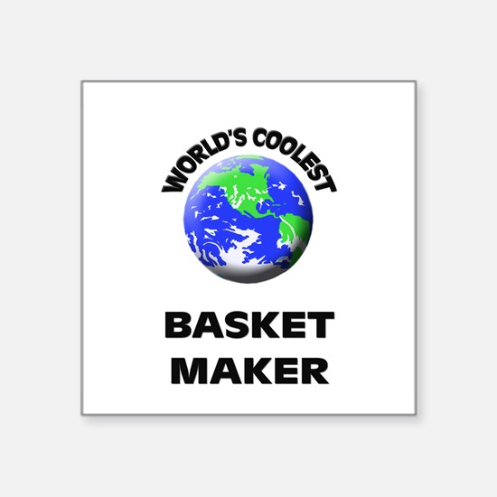 World's Coolest Basket Maker Sticker