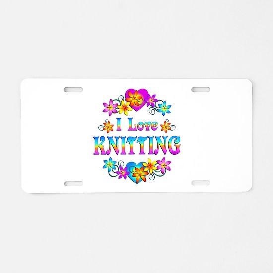 I Love Knitting Aluminum License Plate