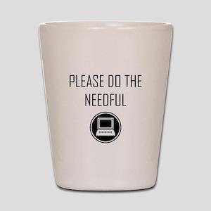 Please do the Needful - Modern Shot Glass