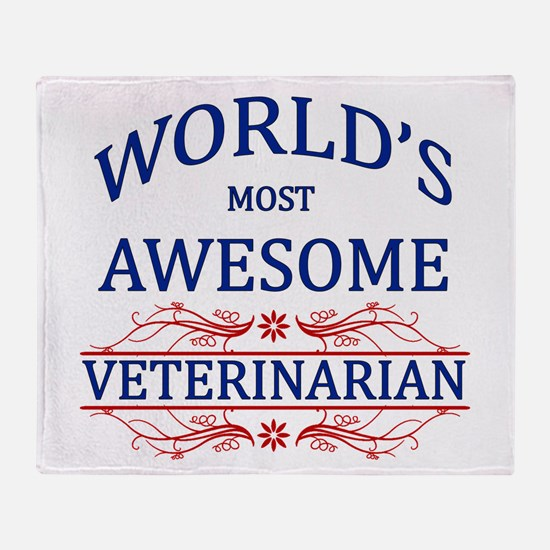World's Most Awesome Veterinarian Throw Blanket
