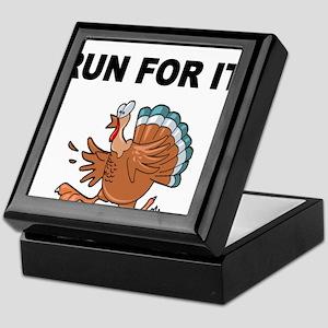 RUN FOR IT!-WITH TURKEY Keepsake Box