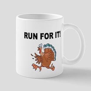 RUN FOR IT!-WITH TURKEY Mug