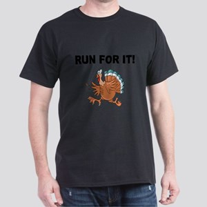 RUN FOR IT!-WITH TURKEY T-Shirt