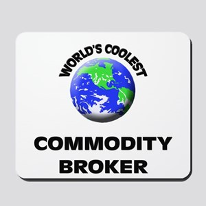 World's Coolest Commodity Broker Mousepad