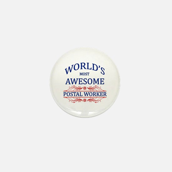 World's Most Awesome Postal Worker Mini Button (10