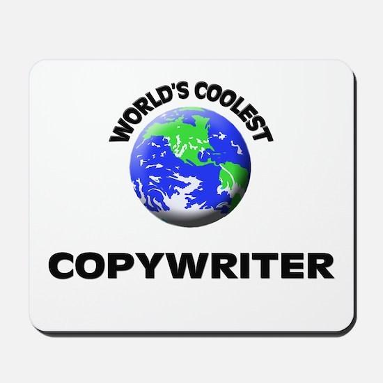 World's Coolest Copywriter Mousepad