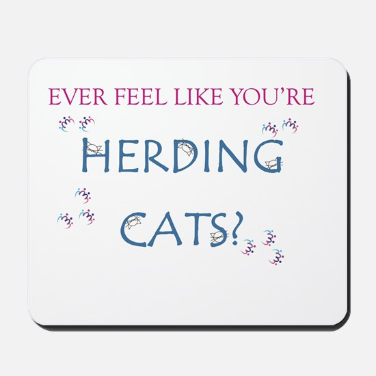 Herding Cats Mousepad