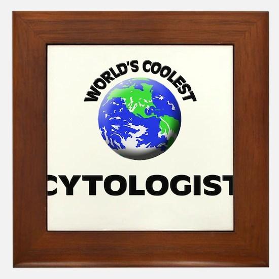 World's Coolest Cytologist Framed Tile