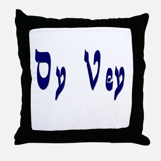Oy Vey Throw Pillow