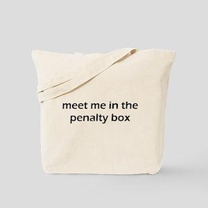 Meet Me In The Penalty Box Tote Bag