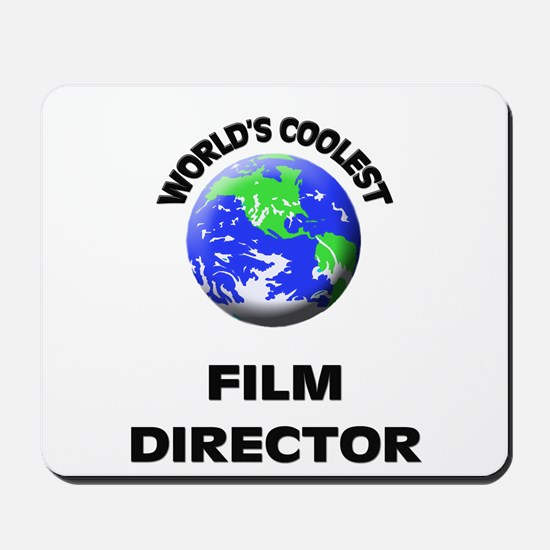 World's Coolest Film Director Mousepad