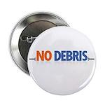 """NO DEBRIS 2.25"""" Button (100 pack)"""