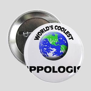 "World's Coolest Hippologist 2.25"" Button"