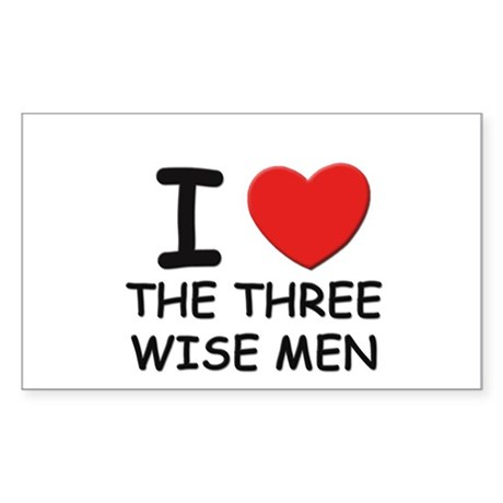 I love the three wise men Rectangle Sticker