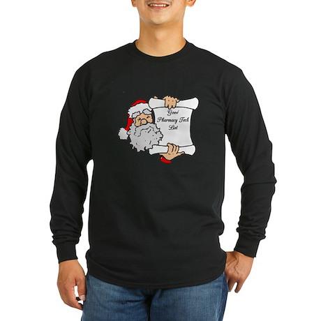 Good Pharmacy Tech List Long Sleeve Dark T-Shirt