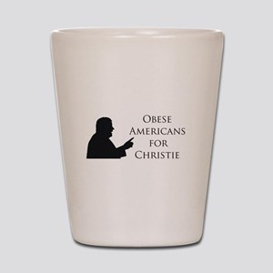 Obese Americans for Christie Shot Glass