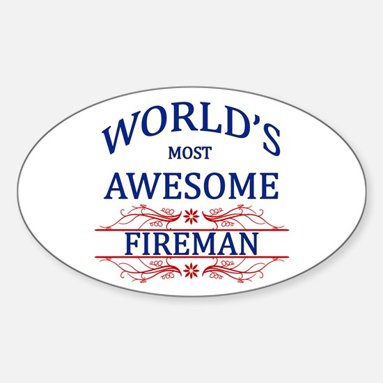 World's Most Awesome Fireman Sticker (Oval)