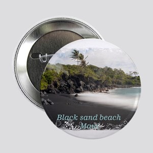 "Black sand beach 2.25"" Button"