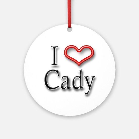 I Heart Cady Ornament (Round)