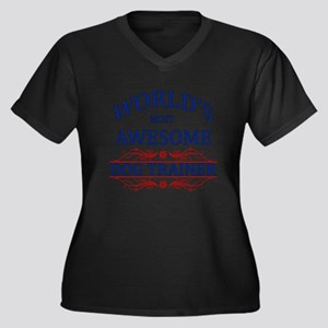 World's Most Awesome Dog Trainer Women's Plus Size
