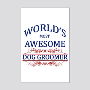 World's Most Awesome Dog Groomer Mini Poster Print