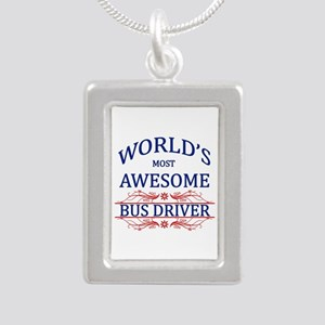 World's Most Awesome Bus Driver Silver Portrait Ne