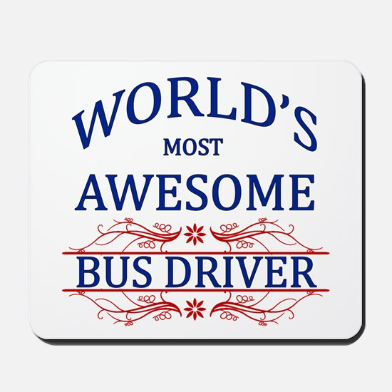 World's Most Awesome Bus Driver Mousepad