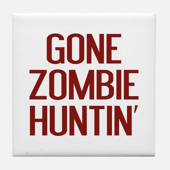 Gone Zombie Huntin' Tile Coaster