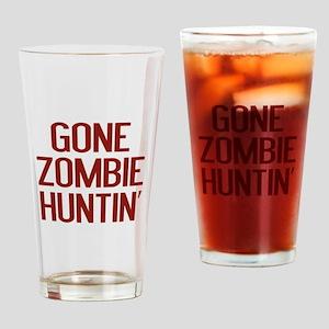 Gone Zombie Huntin' Drinking Glass