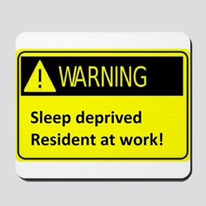 Ssleep deprived resident at work Mousepad