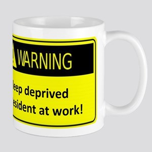 Ssleep deprived resident at work Mug