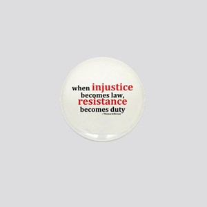 Injustice Resistance Mini Button