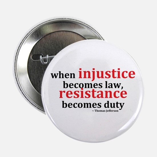 "Injustice Resistance 2.25"" Button (10 pack)"