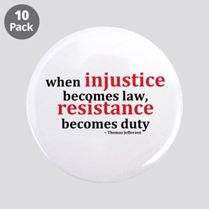 "Injustice Resistance 3.5"" Button (10 pack)"