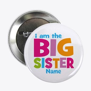 """Big Sister Personalized 2.25"""" Button"""