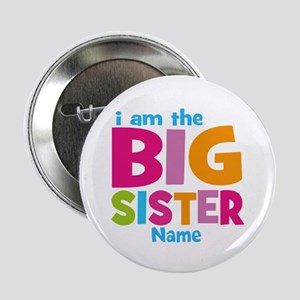 "Big Sister Personalized 2.25"" Button"