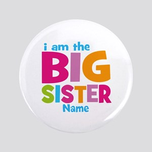 "Big Sister Personalized 3.5"" Button"