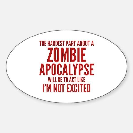 Zombie Apocalypse Sticker (Oval)