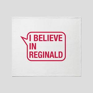I Believe In Reginald Throw Blanket