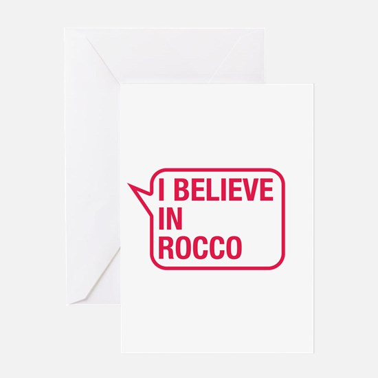 I Believe In Rocco Greeting Card