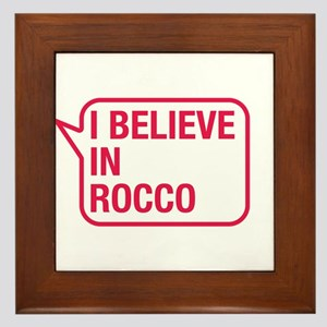 I Believe In Rocco Framed Tile