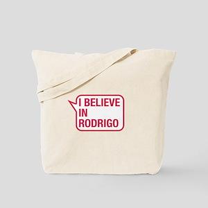 I Believe In Rodrigo Tote Bag
