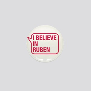I Believe In Ruben Mini Button