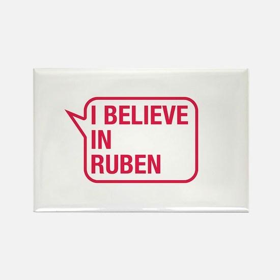 I Believe In Ruben Rectangle Magnet