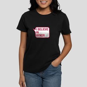 I Believe In Ryker T-Shirt