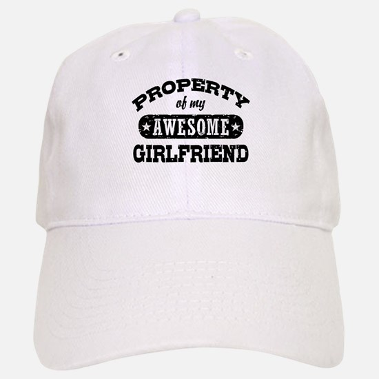 Property Of My Awesome Girlfriend Baseball Baseball Cap