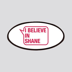 I Believe In Shane Patches