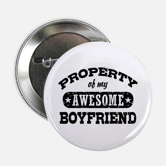 """Property Of My Awesome Boyfriend 2.25"""" Button"""