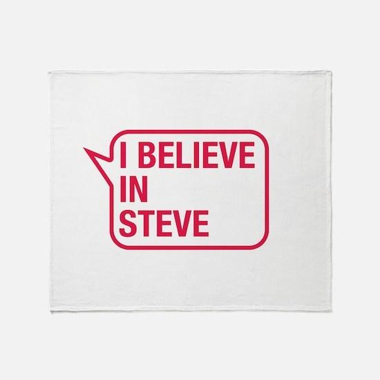 I Believe In Steve Throw Blanket