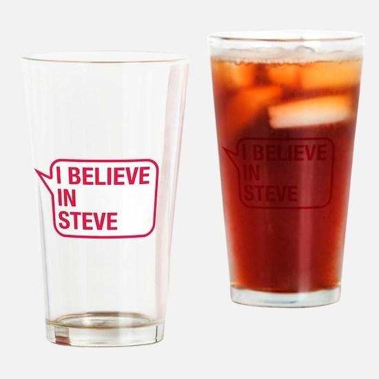 I Believe In Steve Drinking Glass